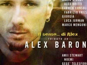 Il senso di Alex Baroni, a 10 anni dalla sua morte.