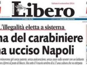 """Libero ammazza Napoli. """"Città che vive al di fuori della legge, anche i non criminali non sarebbero tollerati in altre parti d'Italia"""""""