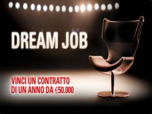 Dream Job: in palio contratti di sponsorizzazione