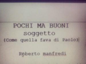 Casting per Pochi ma Buoni