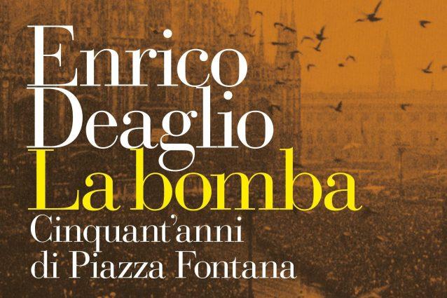 """La bomba di Enrico Deaglio: """"Strage piazza Fontana può ripet"""