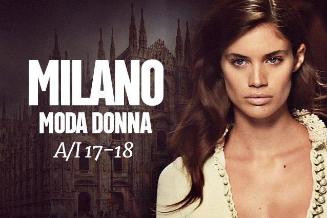 Milano fashion week a i 17 18 le sfilate in calendario e for Calendario eventi milano 2017