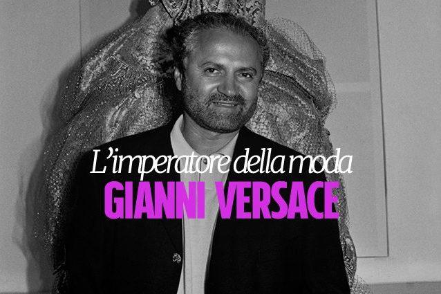 Gianni Versace: 20 anni fa moriva l'imperatore della moda italiana