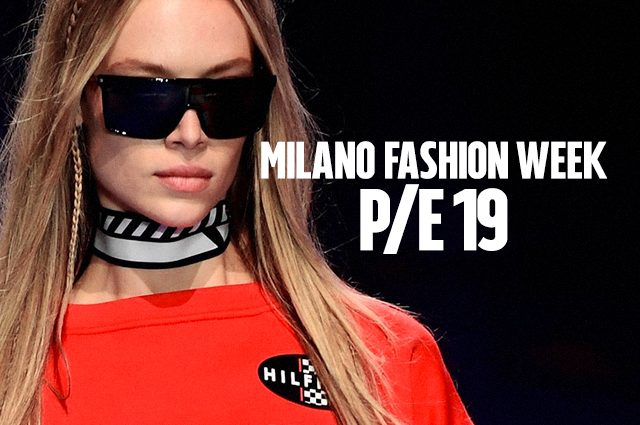 Milano fashion week p e 2019 tutte le novit le sfilate for Eventi milano 2018
