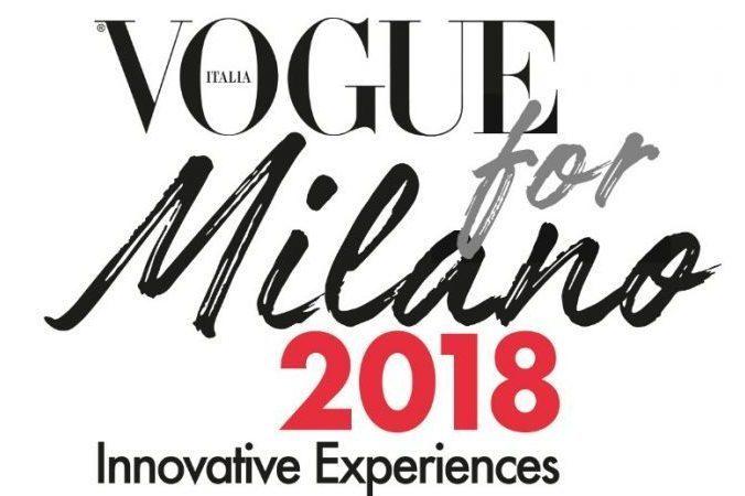 Vogue for milano 2018 tutti gli eventi organizzati per la for Eventi milano 2018