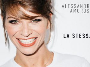 """Alessandra Amoroso torna con """"La stessa"""", il nuovo singolo uscito il giorno del suo compleanno"""