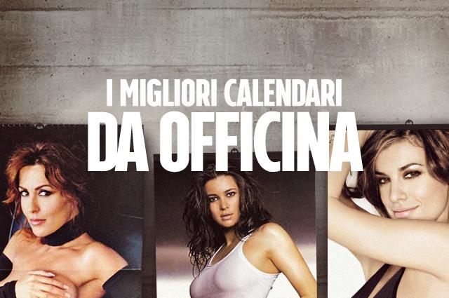 Calendario Mascia Ferri.I Migliori Calendari Da Officina Di Sempre