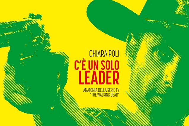 """""""C'è solo un leader"""", come cambia l'uomo quando il mondo è pieno di zombie"""