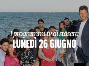 Film e programmi tv di stasera luned 26 giugno - Programmi di cucina in tv oggi ...