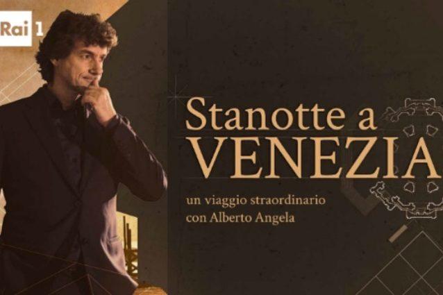 """Alberto Angela è una conferma, """"Stanotte a Venezia"""" batte il nuovo """"Sarabanda"""""""