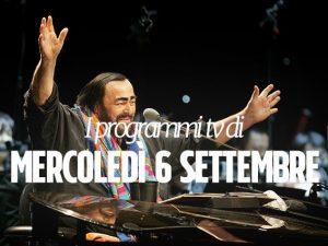 Stasera emozioni e risate in tv con Pavarotti e Imprevisti d'amore