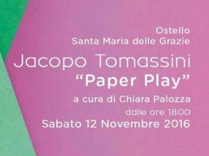 """""""Paper Play"""", la mostra di Jacopo Tomassini"""