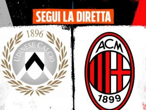 Ultime Notizie Udinese Milan Di Serie A In Diretta Orario E Dove Vederla In Tv E Streaming Rassegna Stampa