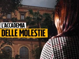 Molestie in Accademia Belle Arti di Napoli    nuova interrogozione in Parlamento