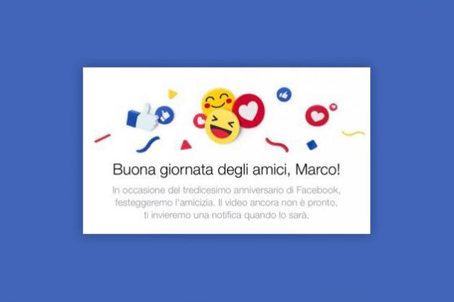 Facebook celebra la giornata degli amici: ecco come realizzare il video per il #FriendsDay