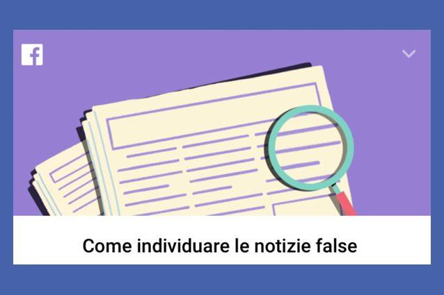 La guida di Facebook per riconoscere le bufale in Italia