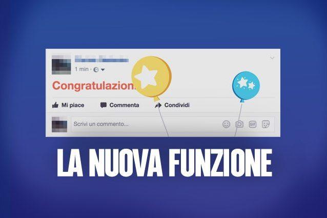"""Perché tutti stanno scrivendo """"Congratulazioni"""" su Facebook e come fare per attivare la novità"""