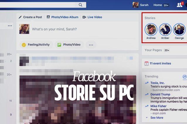 Facebook, in arrivo le Storie sulla versione desktop: ecco come guardarle da PC