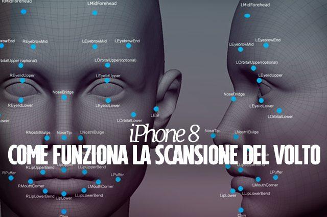 iPhone 8, nuove indiscrezioni: la scansione del volto sarà più veloce e sicura del Touch ID