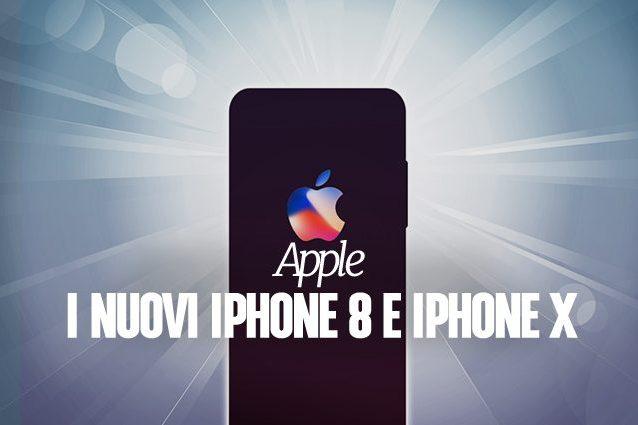 IPhone 8, data presentazione, si chiamerà iPhone X, uscita, caratteristiche e prezzo