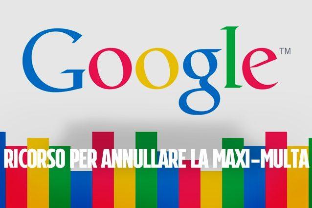 Google, ricorso a Corte Giustizia Ue contro la maxi-multa da 2,42 miliardi di euro