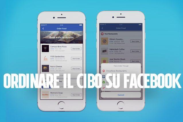 Facebook Order Food, il nuovo servizio del social network per ordinare la cena a domicilio