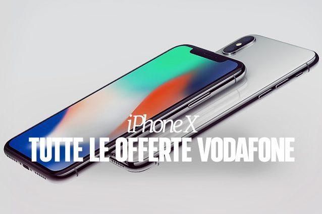 iPhone X, le offerte di Vodafone per il nuovo smartphone Apple