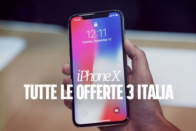 iPhone X, tutte le offerte di 3 Italia per l\'acquisto del nuovo ...