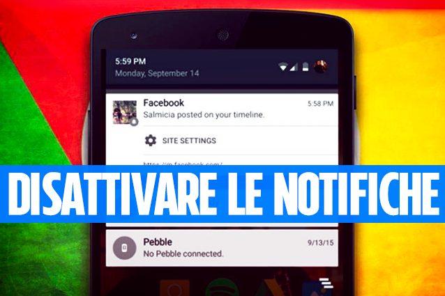 Trucchi Android: bloccare le notifiche dei siti in Google Chrome