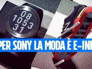 Lo smartwatch e-ink di Sony e le scarpe realizzate in collaborazione con New Balance
